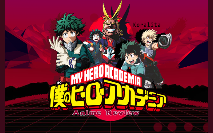 Koralita Boku No Hero Academia ANIME/manga REVIEW 21 ヾ( ͝