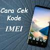 Cara Cek Kode IMEI dan Penjelasan Lengkapnya