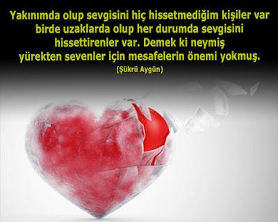 aşk, sevgi, kara sevda, kalp, katı kalp, katı yürek, yürek, mesafeler, şükrü aygün, güzel sözler, özlü sözler, anlamlı sözler, cam kırıkları, can kırıkları, hayal kırıklıkları, sevda yükü, aşk kokusu, aşk acısı,