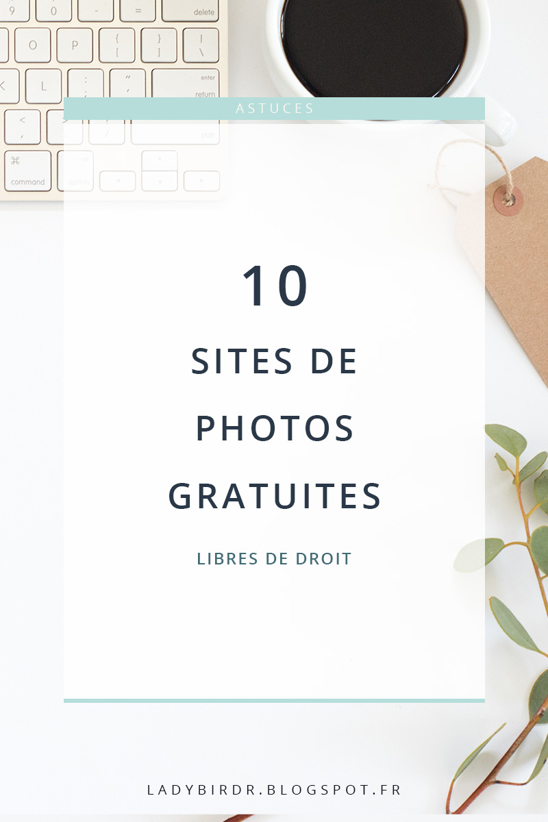 10 sites de photos gratuites libres de droit