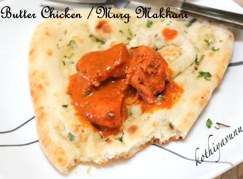 Butter Chicken Recipe Murg Makhani Recipe Chicken Butter Masala Kothiyavunu Com