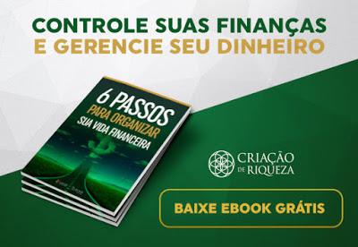 Ebook Grátis- 6 Passos para Organizar sua Vida Financeira