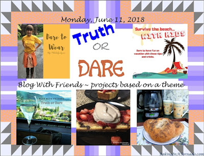 Blog With Friends, a multi-blogger project based post incorporating a theme, Truth or Dare | Featured on www.BakingInATornado.com | #recipe #DIY