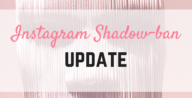Instagram Shadowban UPDATE!