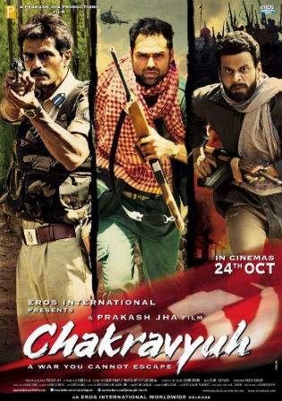 Chakravyuh 2012 DVDRip 950MB Hindi Movie 720p Watch Online Full Movie Download bolly4u