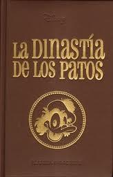 """""""La Dinastía de los Patos"""" (Planeta DeAgostini, 2009)"""