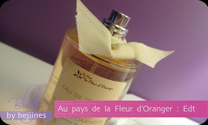 Parfum - Au pays de la Fleur d'Oranger