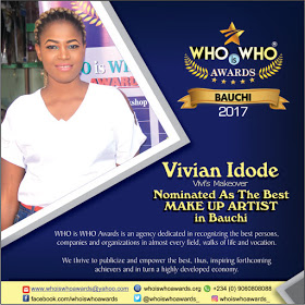 WHO is WHO Awards 2017 - Nominee for BEST MAKEUP ARTIST in Bauchi State (Photo/Video)
