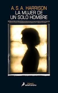 """""""La mujer de un solo hombre"""" - A.S.A Harrison"""