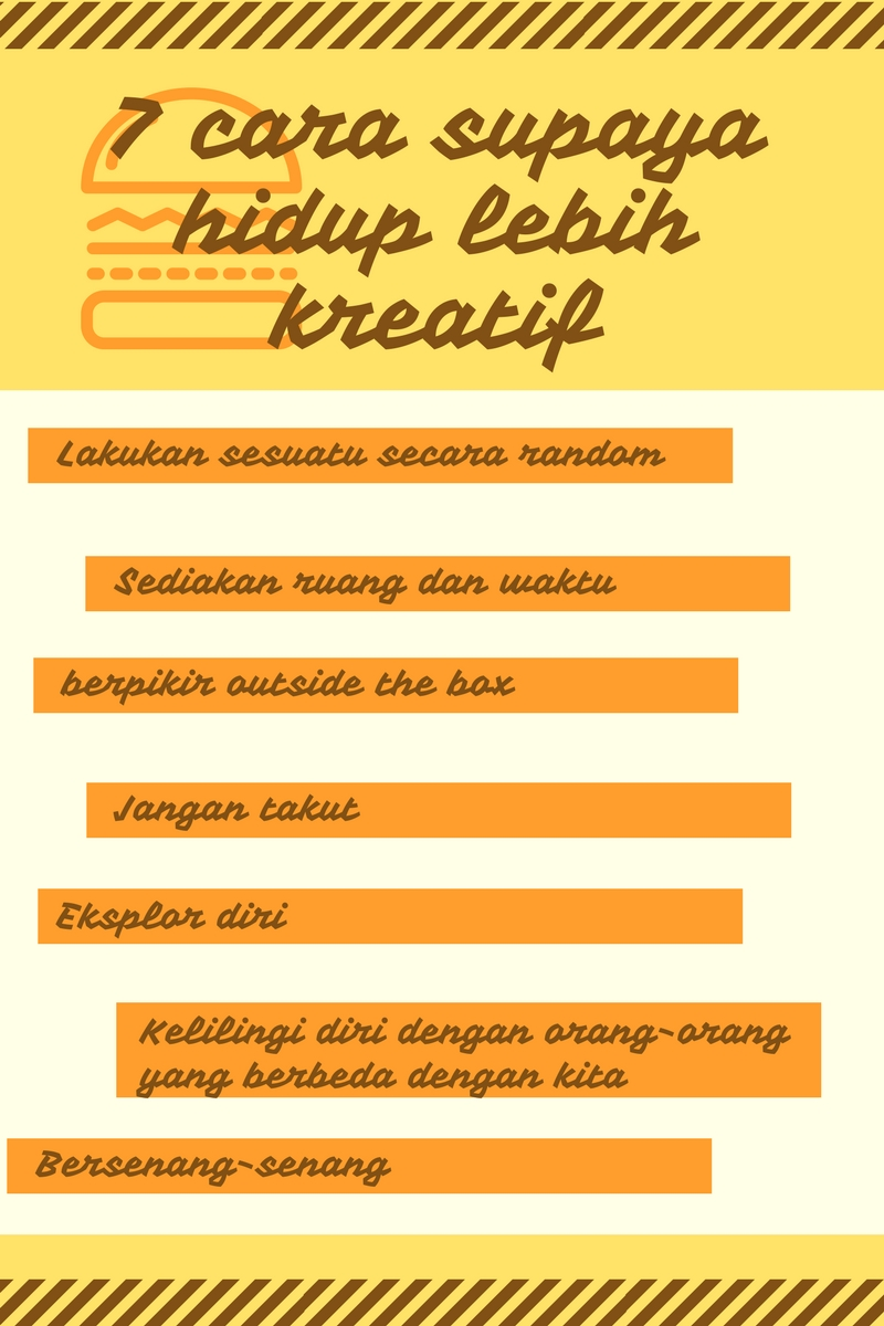 7 cara supaya hidup lebih kreatif