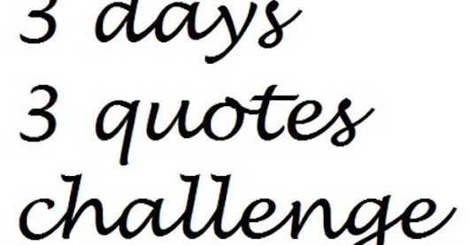 3 Days Quote Challenge - day two