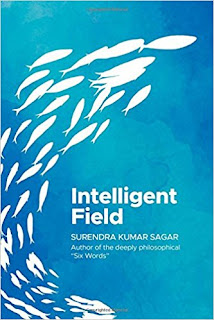 Intelligent Field by Surendra Kumar Sagar