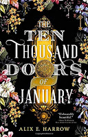 The Ten Thousand Doors of January by Alix Harrow (Book cover)