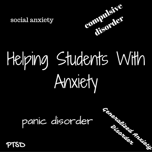Helping Students With Anxiety: Resources for School Counselors