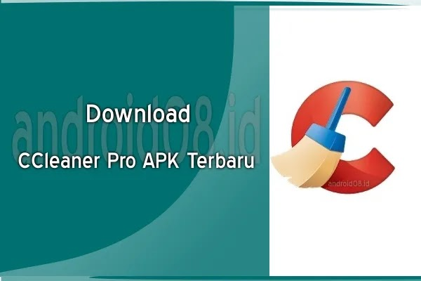 Download CCleaner Pro Apk Terbaru