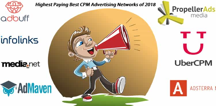 22 Highest Paying Best CPM Advertising Networks of 2018