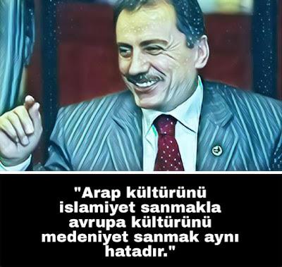 muhsin başkan, muhsin yazıcıoğlu, BBP, ülkücü, reis, arap kültürü, islam kültürü, medeniyet, avrupa kültürü, güzel sözler, özlü sözler, anlamlı sözler