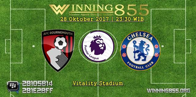 Prediksi Laga Bournemouth vs Chelsea | 28 Oktober 2017