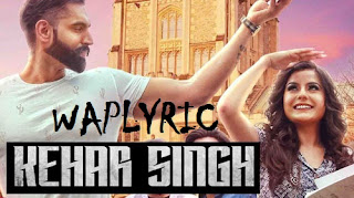 Kehar Singh Song Lyrics