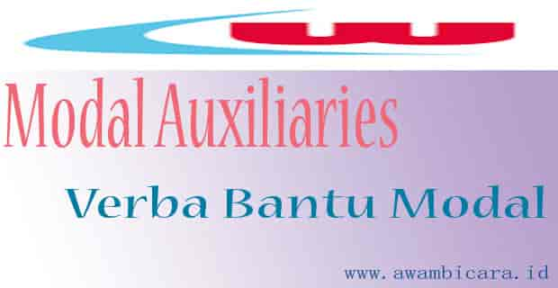 Bentuk, Fungsi Verba Bantu Modal (Modal Auxiliaries)