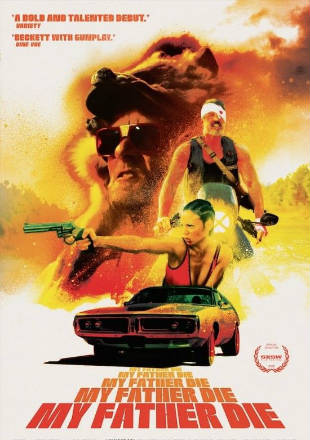 Poster of My Father Die 2016 Full Movie HDRip 720p English 650Mb ESub at Worldfree4u