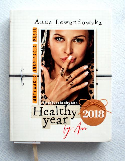 anna lewandowska, healthy year 2018, motywacja,inspiracja,pasja,tania książka,terminarze,kalendarze,krem z dyni,