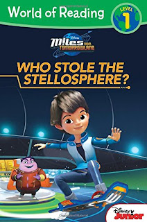 World of Reading: Miles From Tomorrowland Who Stole the Stellosphere?