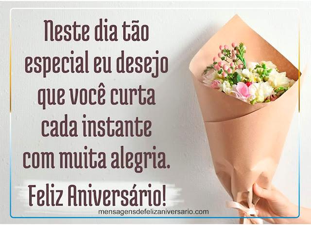 Neste Dia Tão Especial a Você, Mensagens de Feliz Aniversário, Mensagem de Aniversário