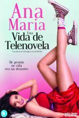 Ana Maria Trong Phim - Ana Maria in Novela Land (2015)