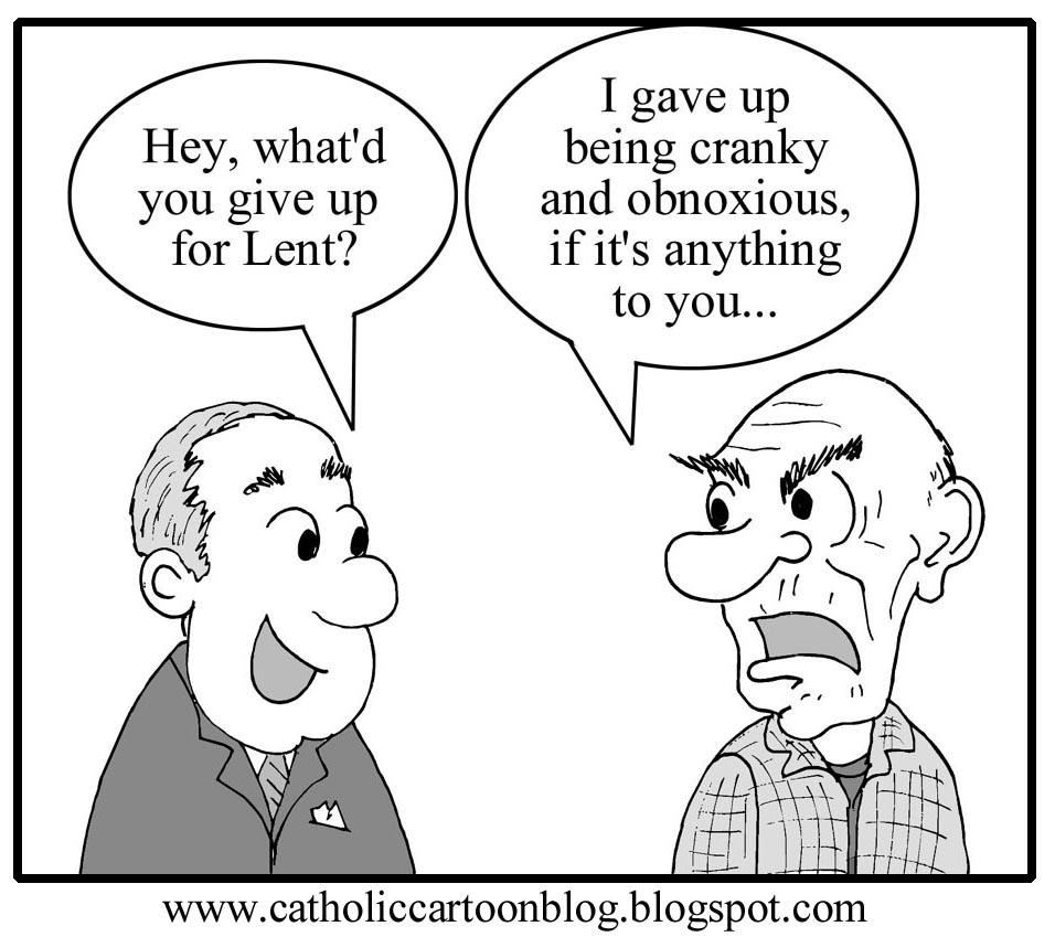 Catholic Cartoon Blog The Lenten Struggle