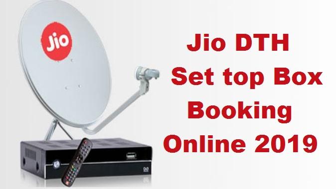 Jio DTH Online Booking/Registration 2019- Jio Set Top Box