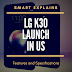 LG K30 Smartphone Launched in U.S.