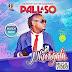 NEW VIDEO | Pallaso - Nkwagala | DOWNLOAD Mp4 SONG