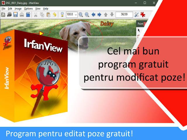 Cel mai bun program pentru modificat poze este Irfan View. Cu el poti sa decupezi lucruri din poze,este un program pentru  micsorat pozele,dar si program pentru scris pe poze