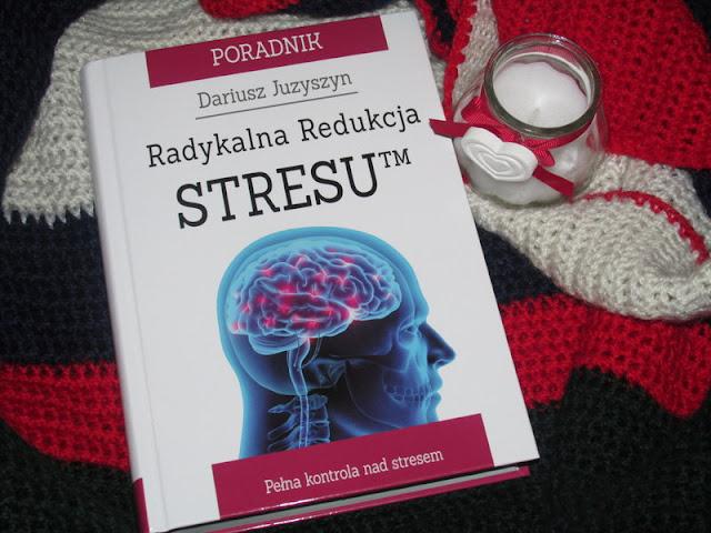 Radykalna redukcja stresu - Konkurs!