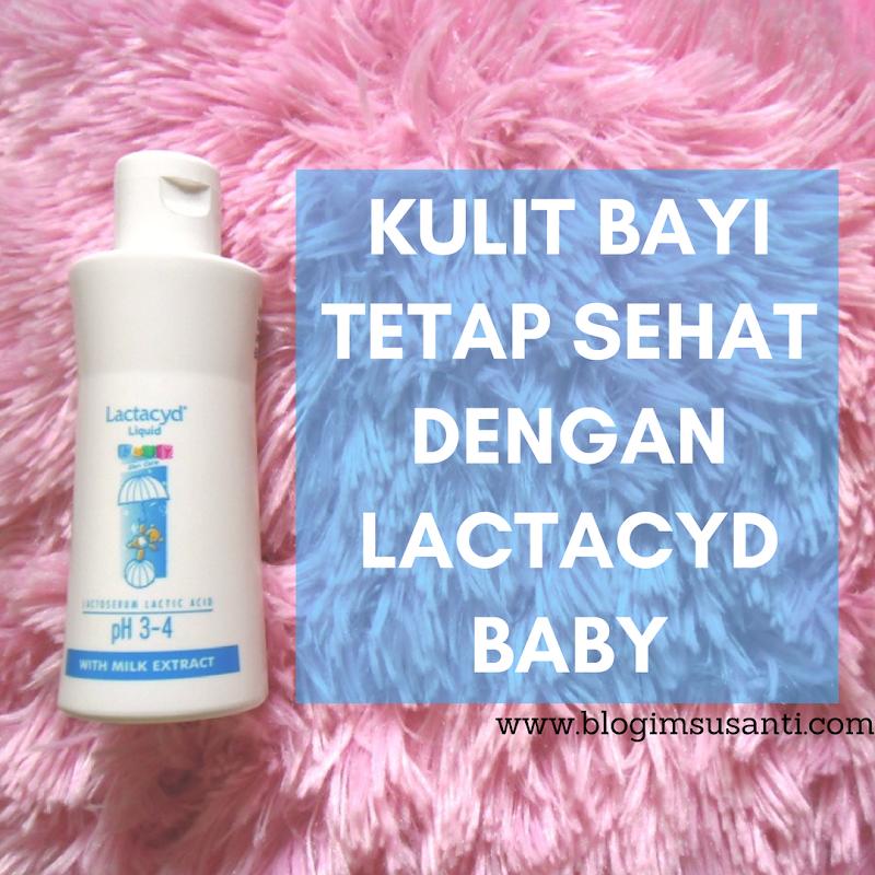 Kulit Bayi Tetap Sehat dengan Lactacyd Baby