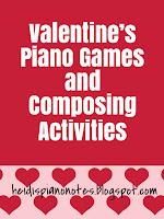Valentine's Piano Teaching Games and Composing Activities Heidispiano
