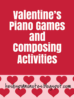 Valentine's Piano Games and Composing Activities  Steps to Composing for Beginners Valentine's Piano Group Lesson Plan