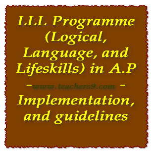 LLL Programme (Logical, Language and Life skills) in A.P - Implementation and guidelines
