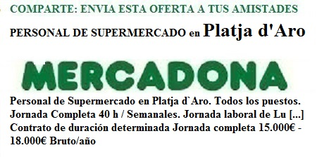 Platja D`Aro, Girona. Lanzadera de Empleo Virtual. Oferta Mercadona
