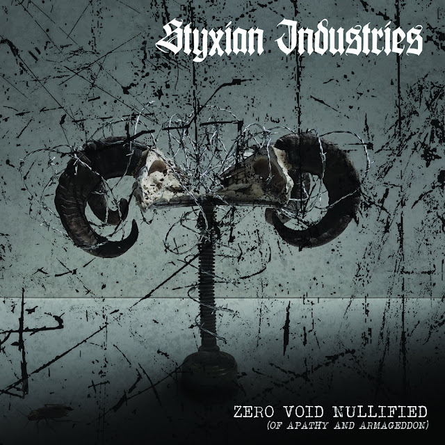 Styxian industries Zero.Void.Nullified industrial black metal