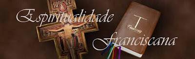 Resultado de imagem para espiritualidade franciscana