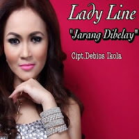 Lirik Lagu Lady Line Jarang di Belay