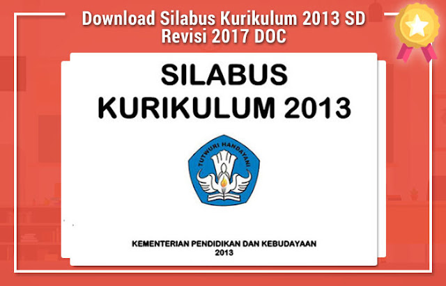 Download Silabus Kurikulum 2013 SD Revisi 2017 DOC