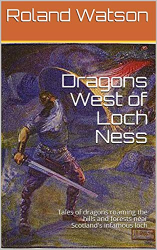 DRAGONS WEST OF LOCH NESS