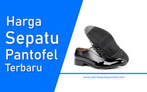 √ Harga Sepatu Pantofel Pria & Wanita Terbaru 2018