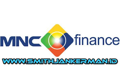Lowongan PT. MNC Finance Pekanbaru April 2018