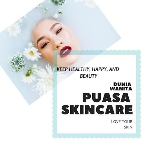 Puasa Skincare