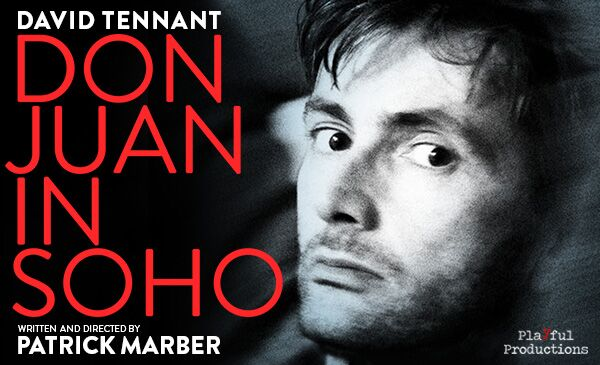David Tennant - - Don Juan In Soho