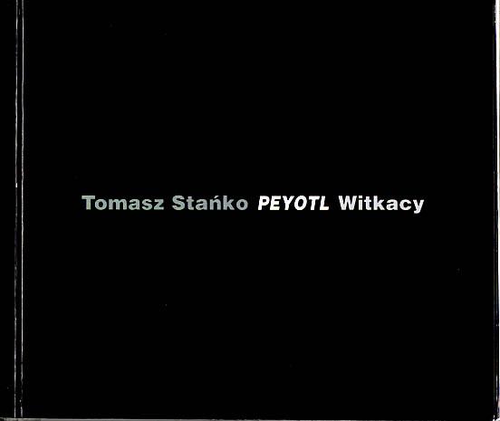 Tomasz Stańko - Peyotl - Witkacy